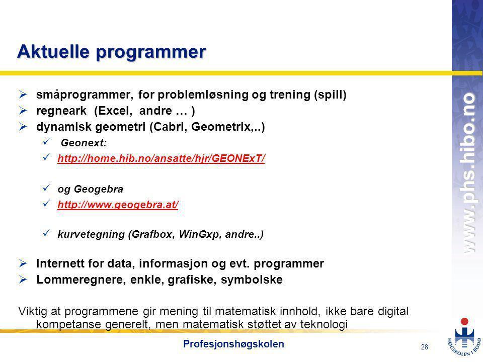 Aktuelle programmer småprogrammer, for problemløsning og trening (spill) regneark (Excel, andre … )
