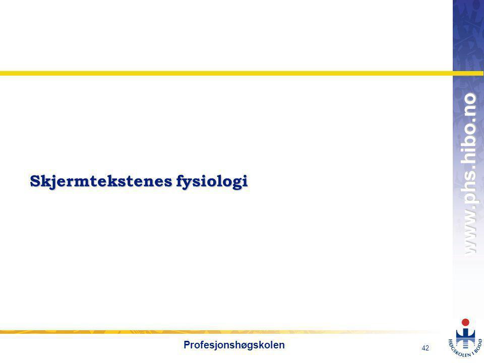 Skjermtekstenes fysiologi