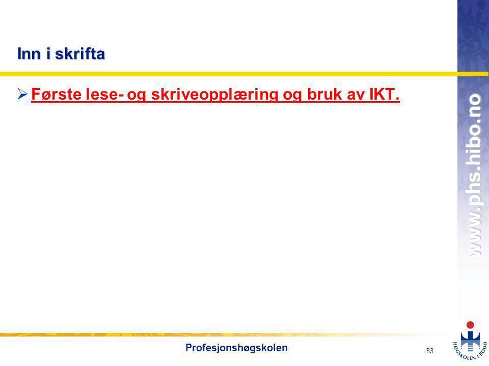 Første lese- og skriveopplæring og bruk av IKT.