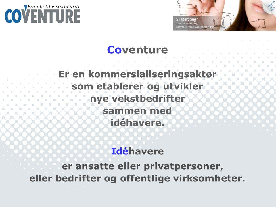 Coventure Er en kommersialiseringsaktør som etablerer og utvikler