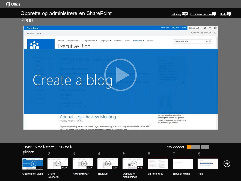 Opprette og administrere en SharePoint-blogg