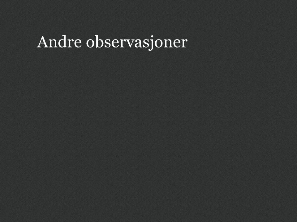 Andre observasjoner