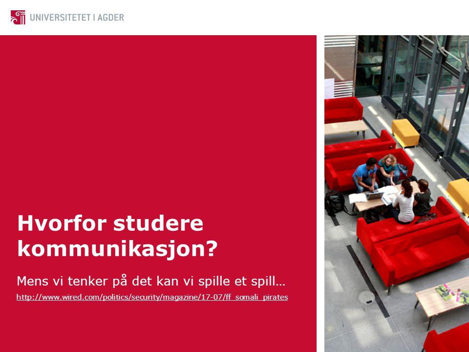 Hvorfor studere kommunikasjon