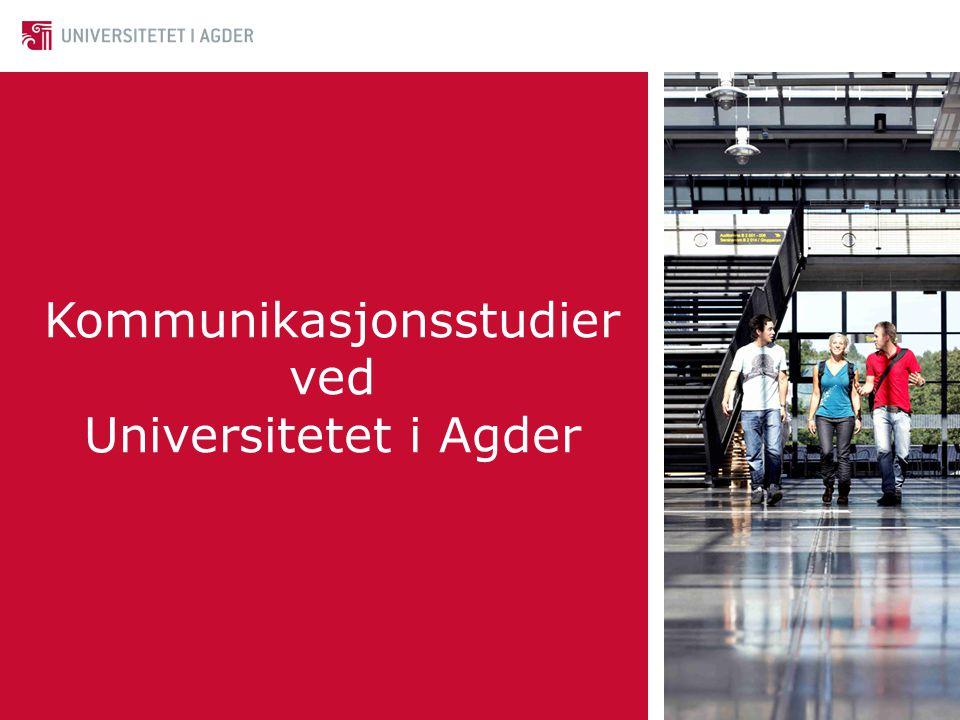 Kommunikasjonsstudier ved Universitetet i Agder