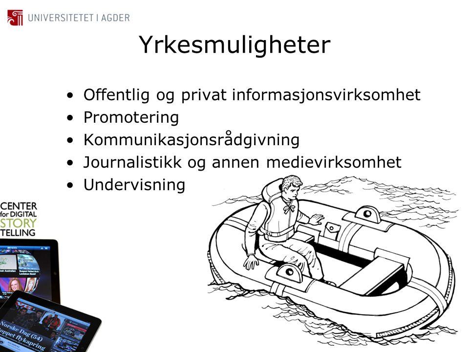 Yrkesmuligheter Offentlig og privat informasjonsvirksomhet Promotering