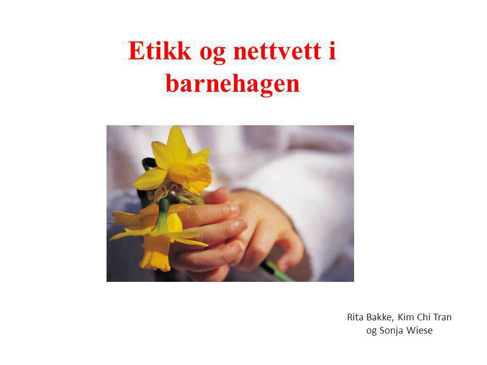 Etikk og nettvett i barnehagen