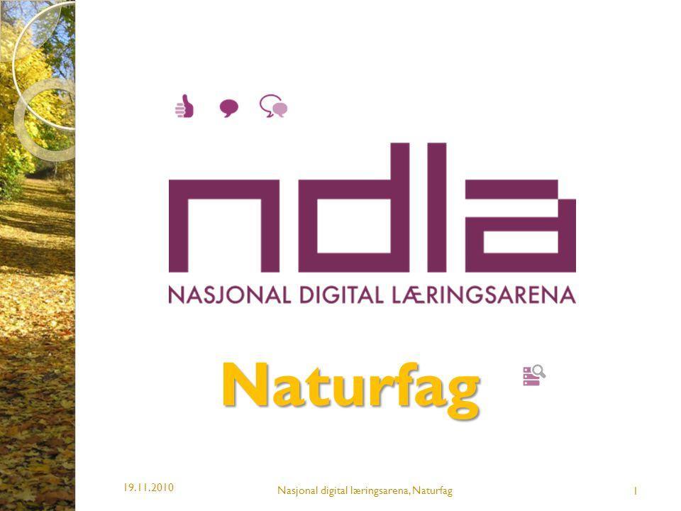 Naturfag Nasjonal digital læringsarena, Naturfag 19.11.2010