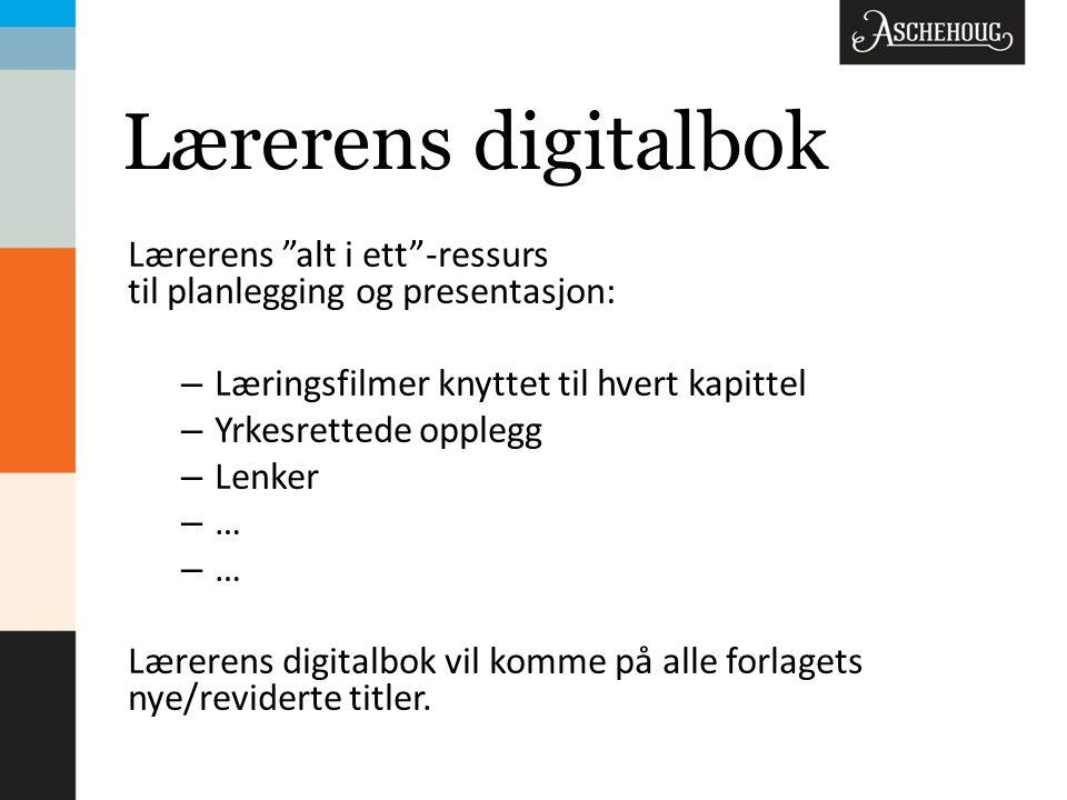 Lærerens digitalbok Lærerens alt i ett -ressurs til planlegging og presentasjon: Læringsfilmer knyttet til hvert kapittel.