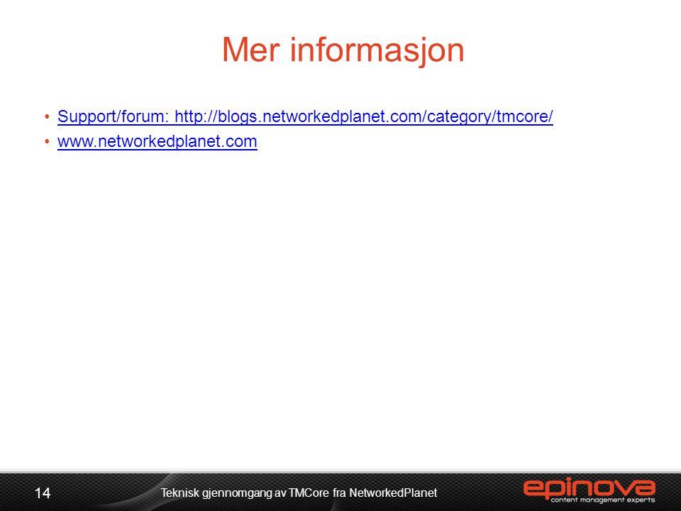 Teknisk gjennomgang av TMCore fra NetworkedPlanet