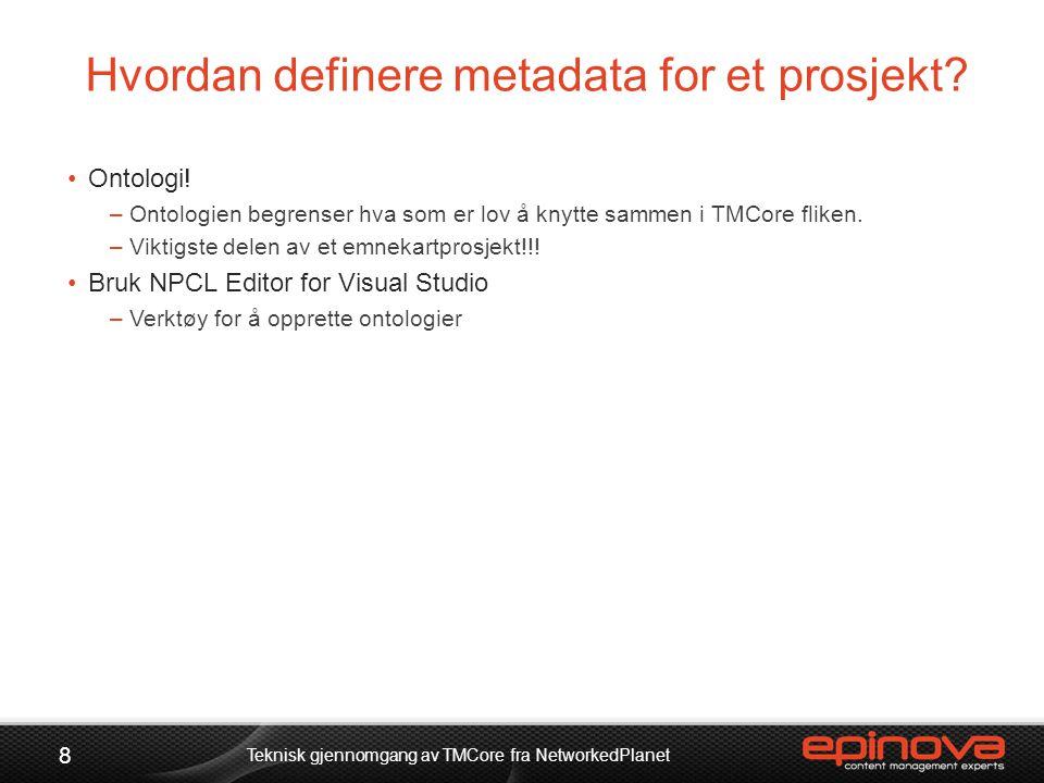 Hvordan definere metadata for et prosjekt