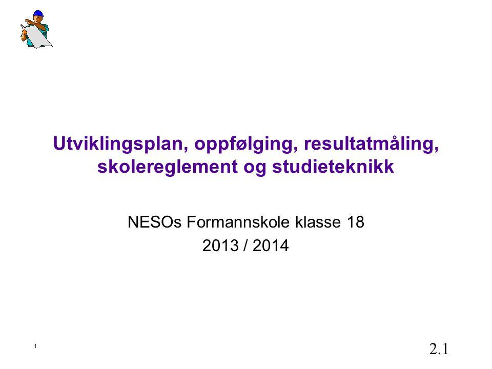 NESOs Formannskole klasse 18 2013 / 2014