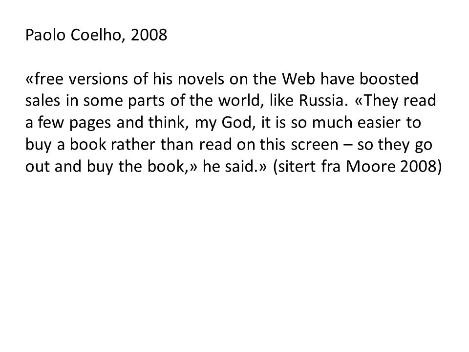 Paolo Coelho, 2008
