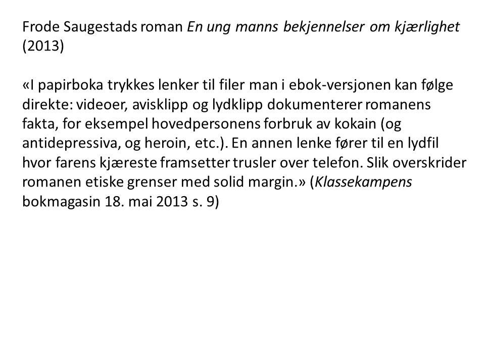 Frode Saugestads roman En ung manns bekjennelser om kjærlighet (2013)