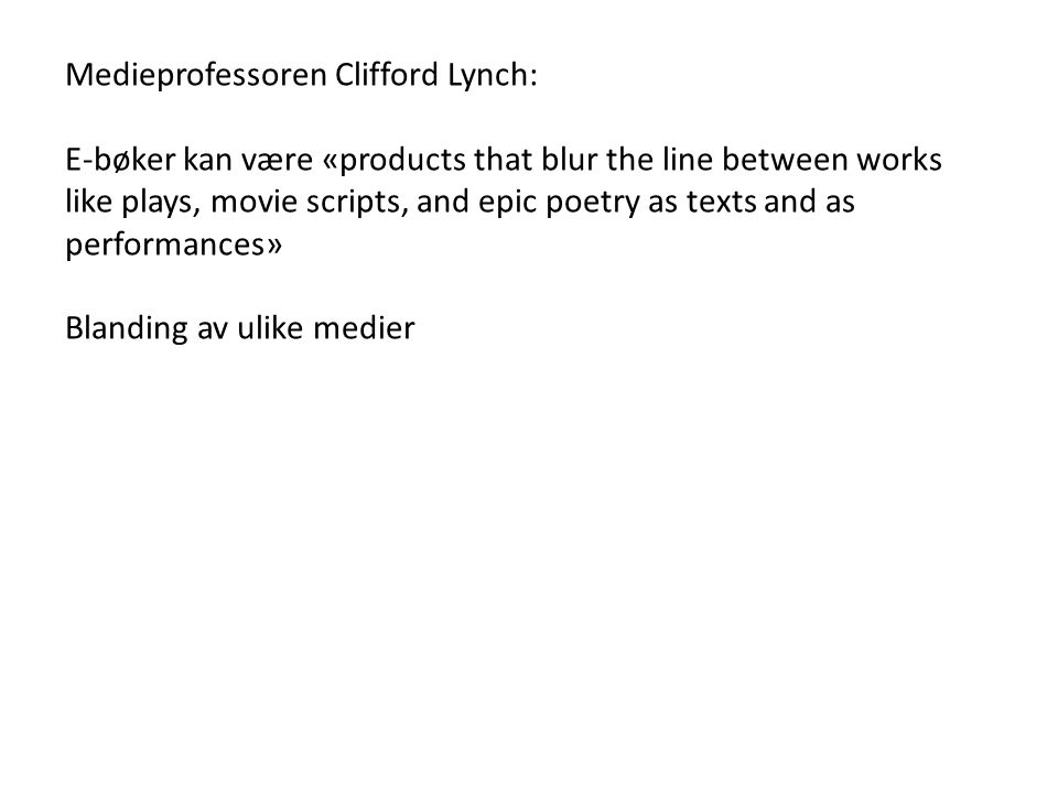Medieprofessoren Clifford Lynch: