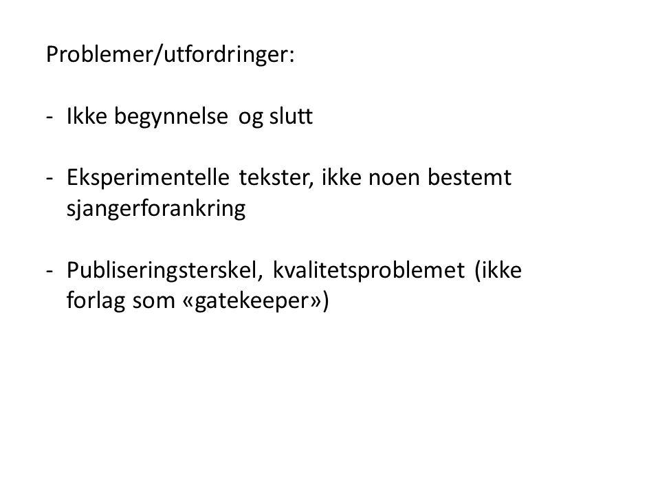 Problemer/utfordringer: