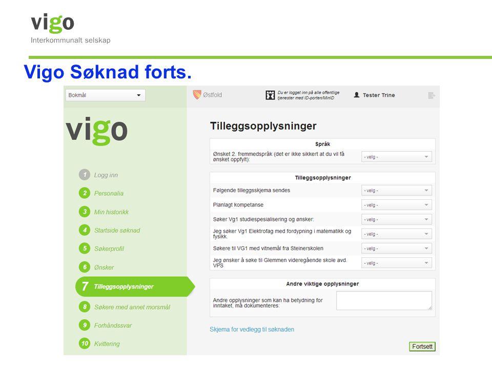 Vigo Søknad forts.