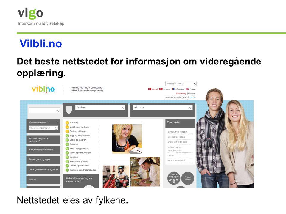 Vilbli.no Det beste nettstedet for informasjon om videregående opplæring.