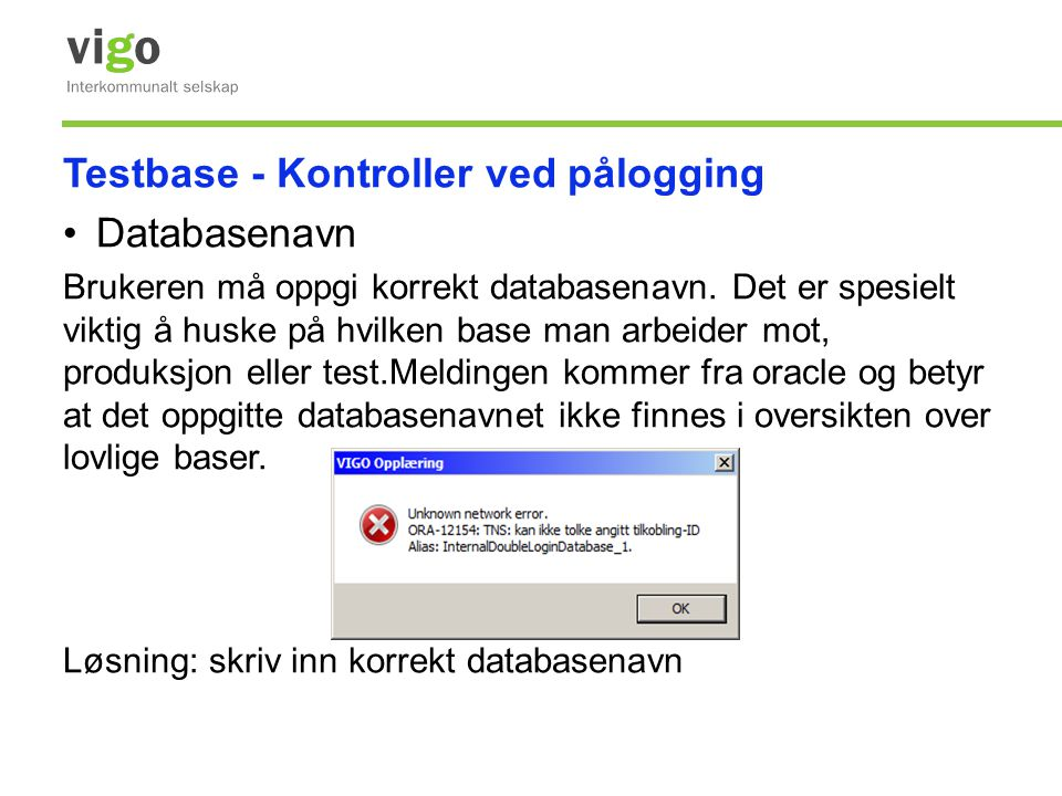 Testbase - Kontroller ved pålogging Databasenavn