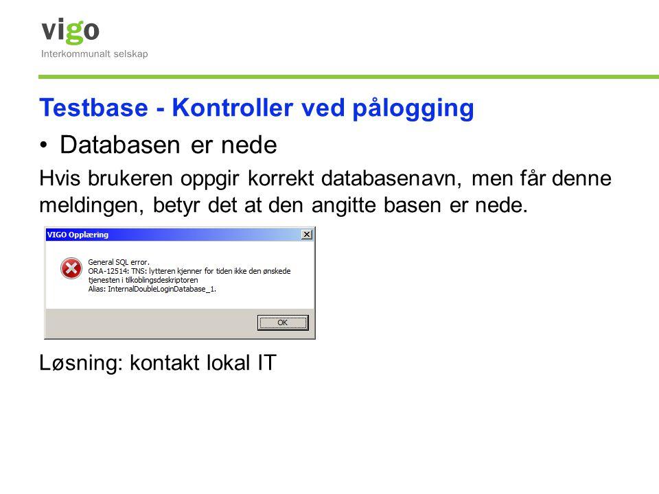 Testbase - Kontroller ved pålogging Databasen er nede