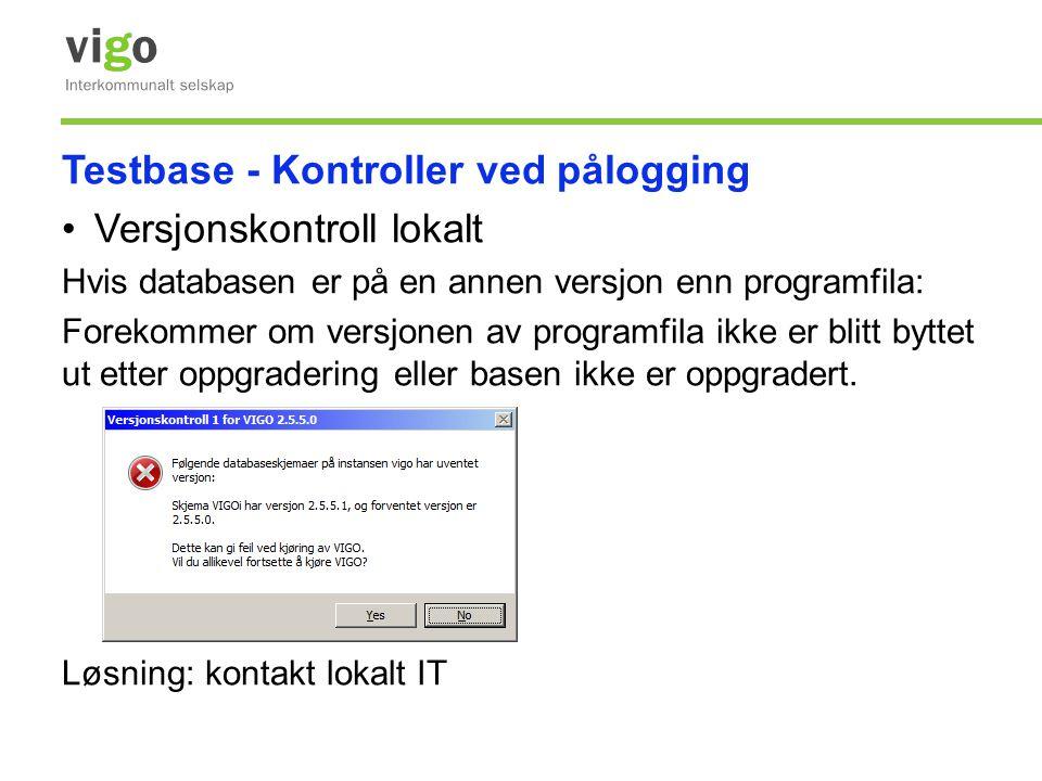 Testbase - Kontroller ved pålogging Versjonskontroll lokalt
