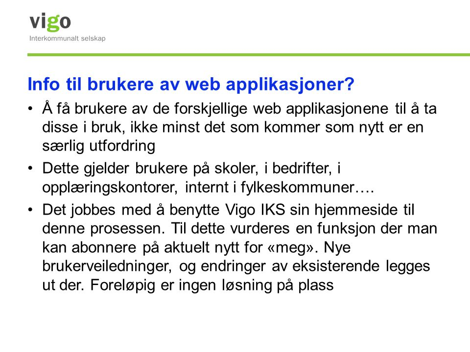 Info til brukere av web applikasjoner