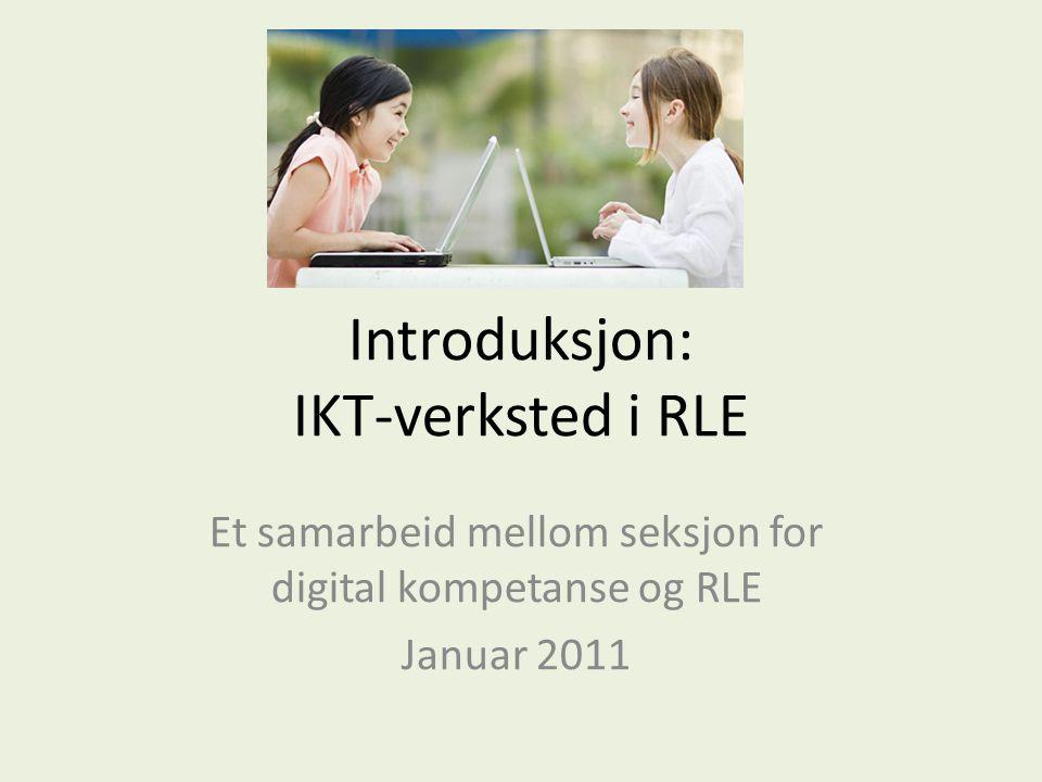 Introduksjon: IKT-verksted i RLE