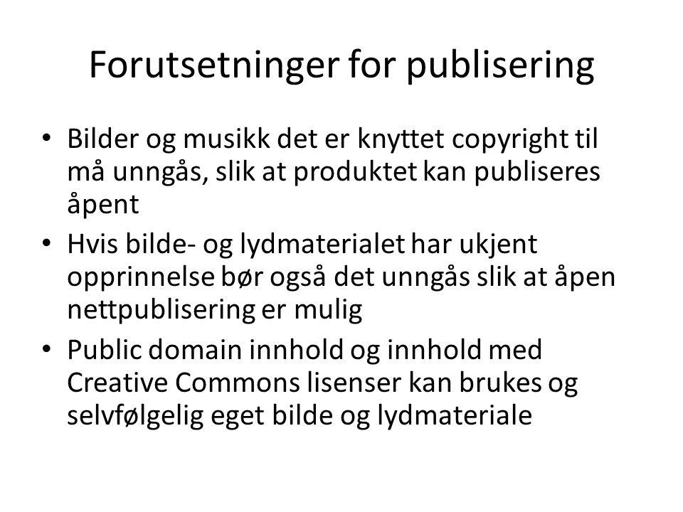 Forutsetninger for publisering