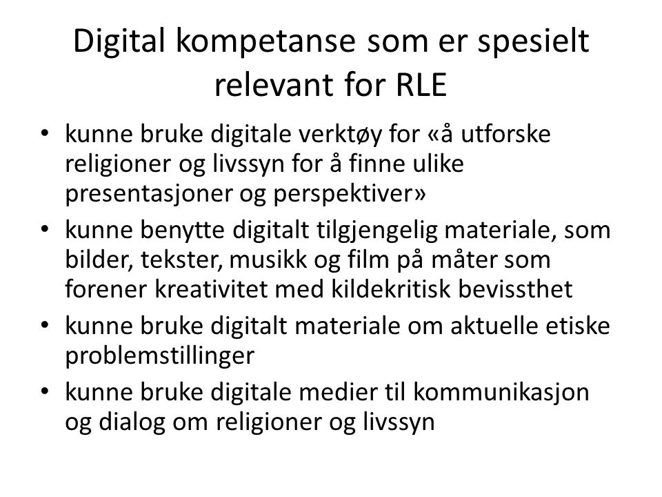 Digital kompetanse som er spesielt relevant for RLE
