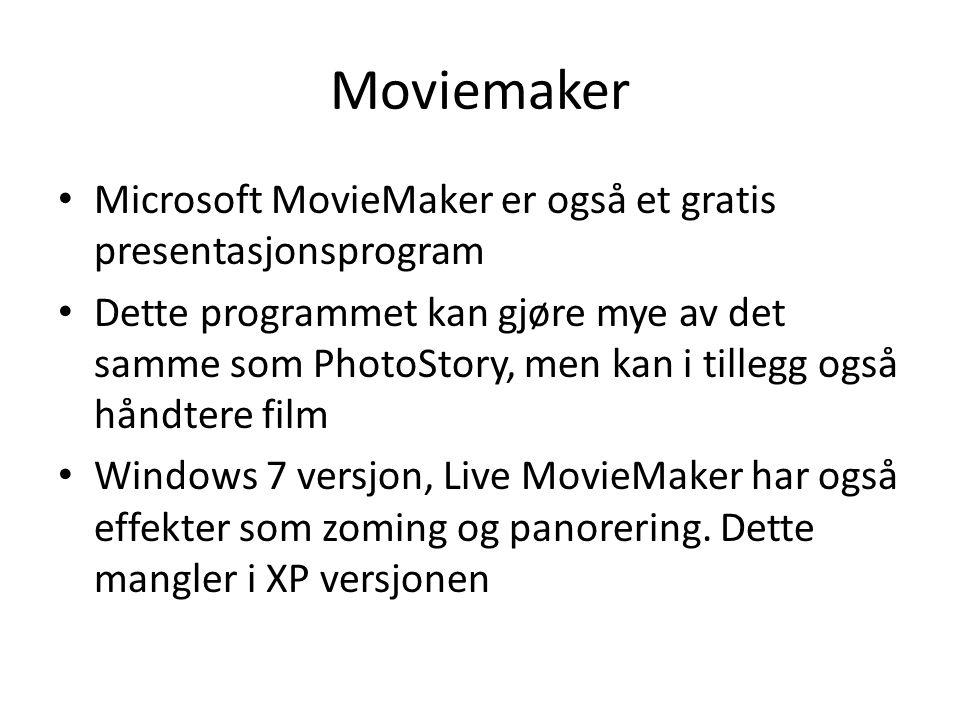 Moviemaker Microsoft MovieMaker er også et gratis presentasjonsprogram