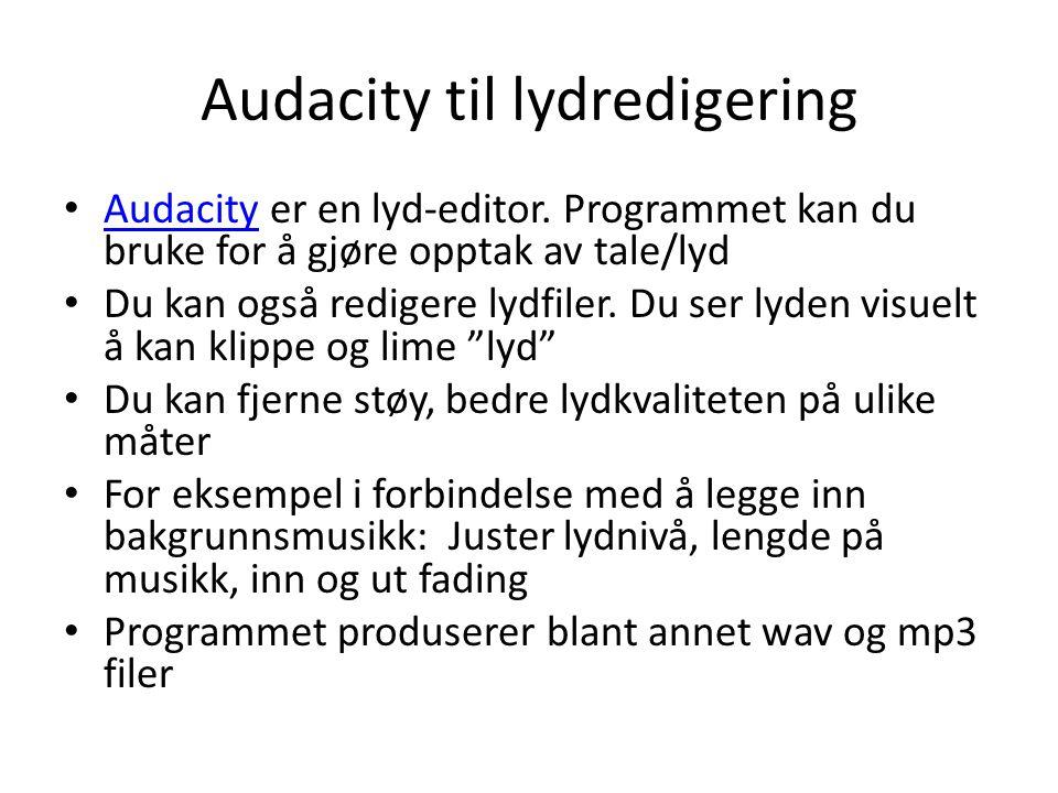 Audacity til lydredigering
