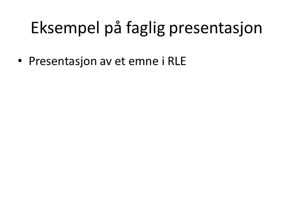 Eksempel på faglig presentasjon