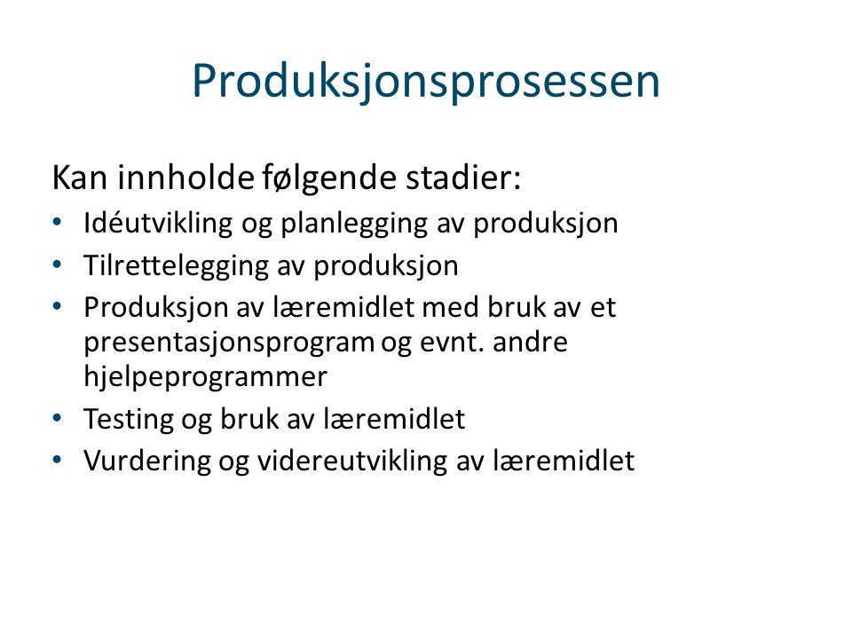 Produksjonsprosessen