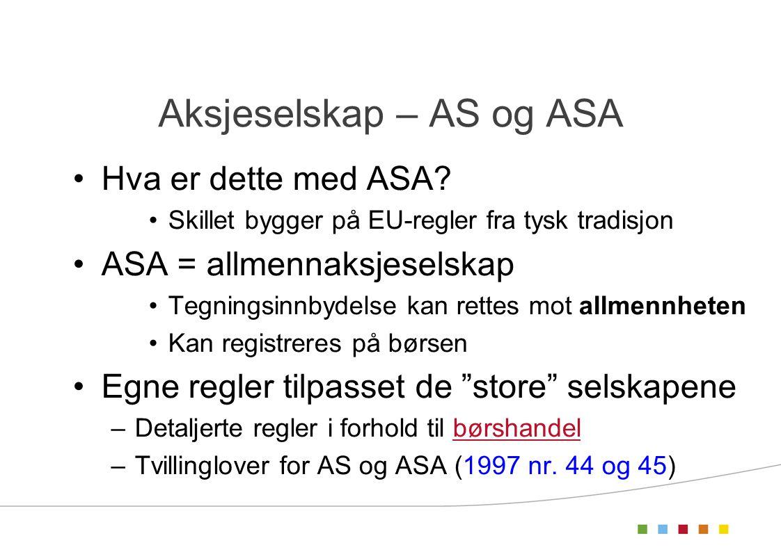 Aksjeselskap – AS og ASA