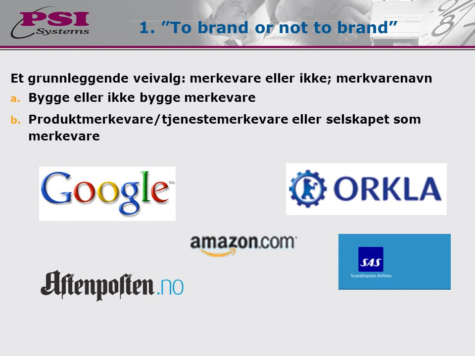 1. To brand or not to brand