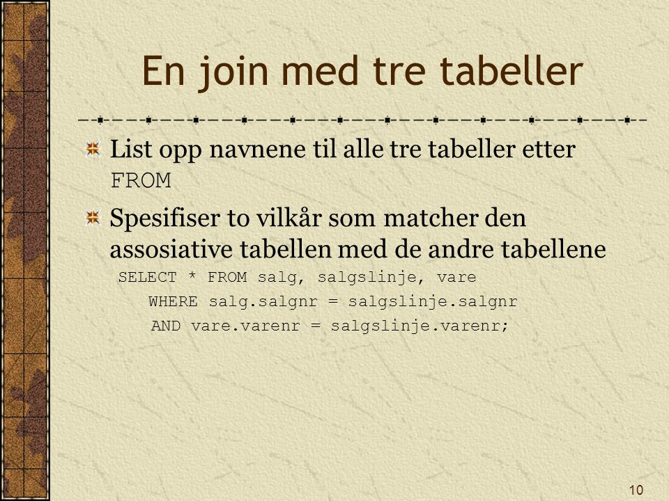 En join med tre tabeller