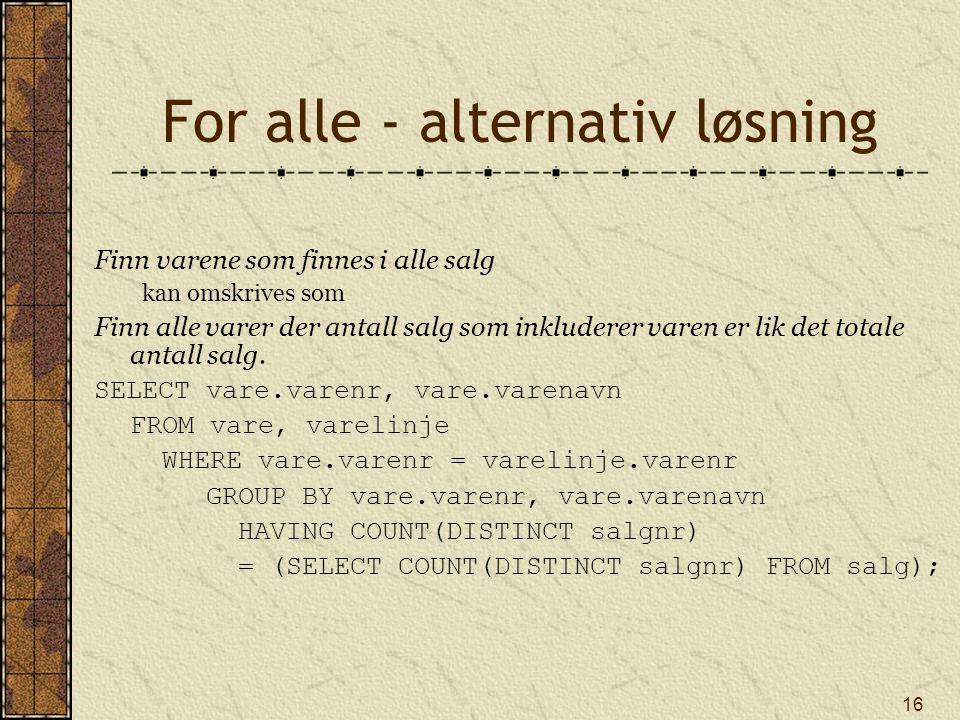 For alle - alternativ løsning
