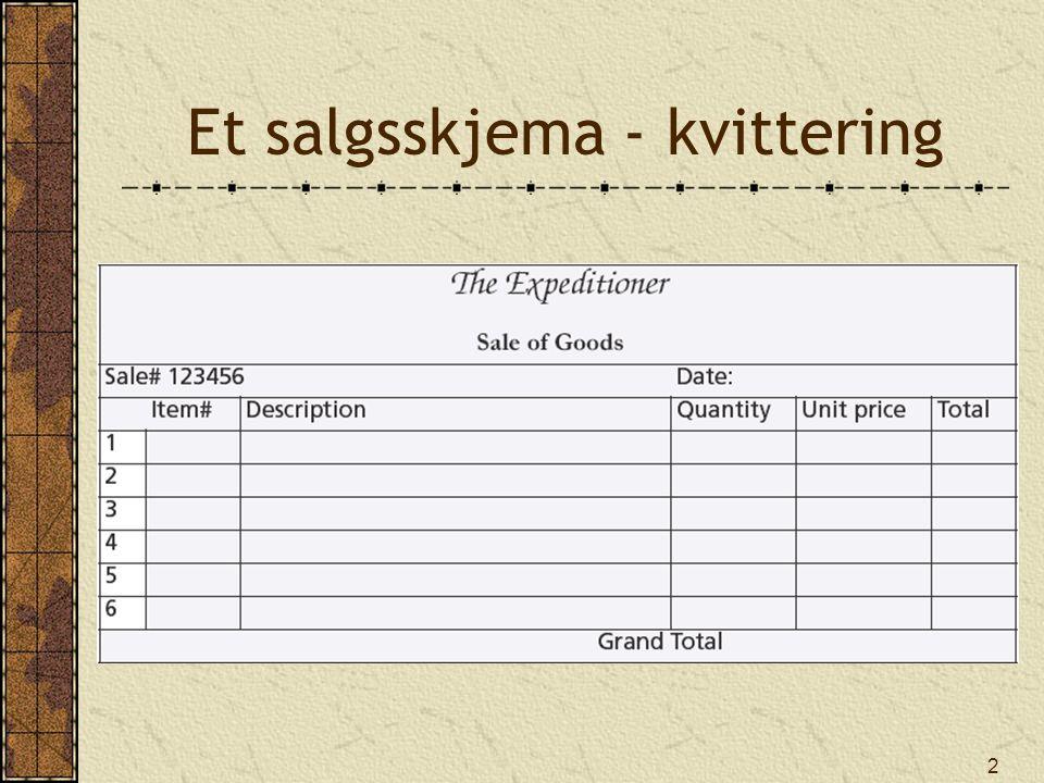 Et salgsskjema - kvittering
