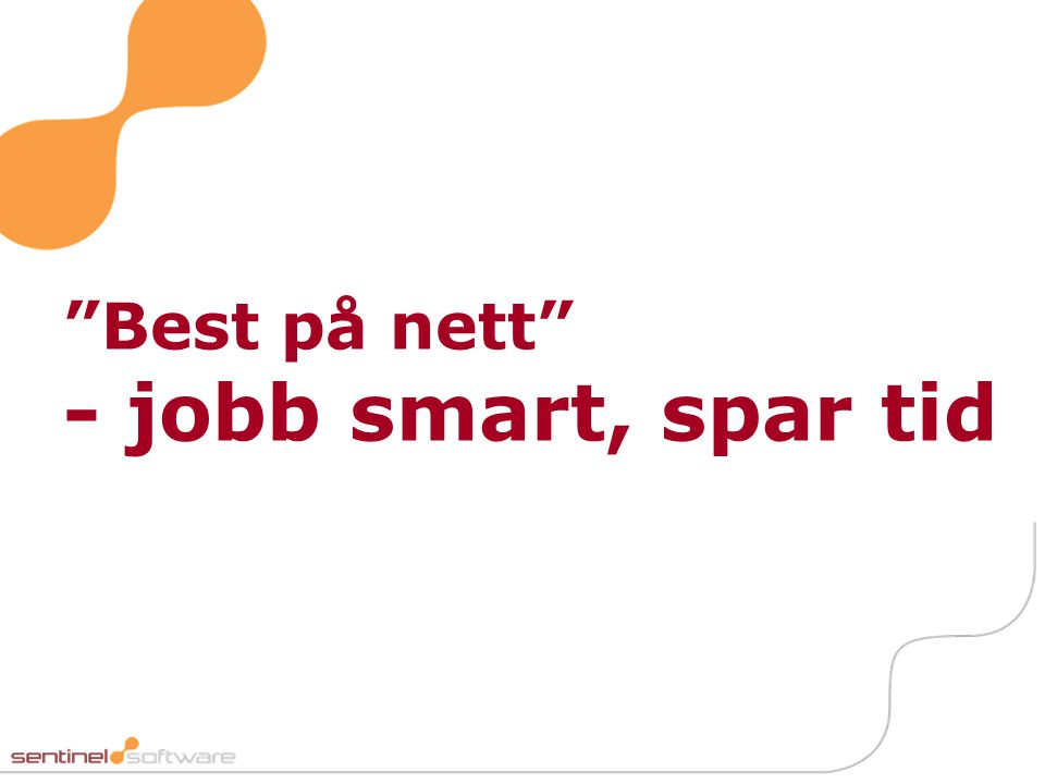 Best på nett - jobb smart, spar tid
