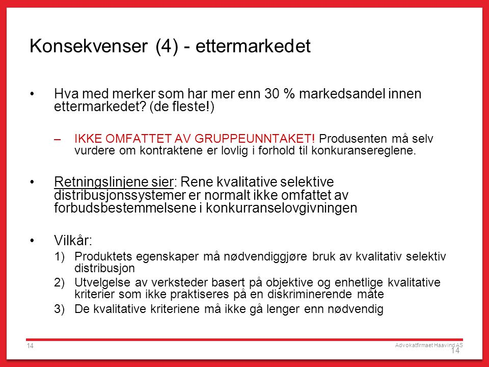 Konsekvenser (4) - ettermarkedet