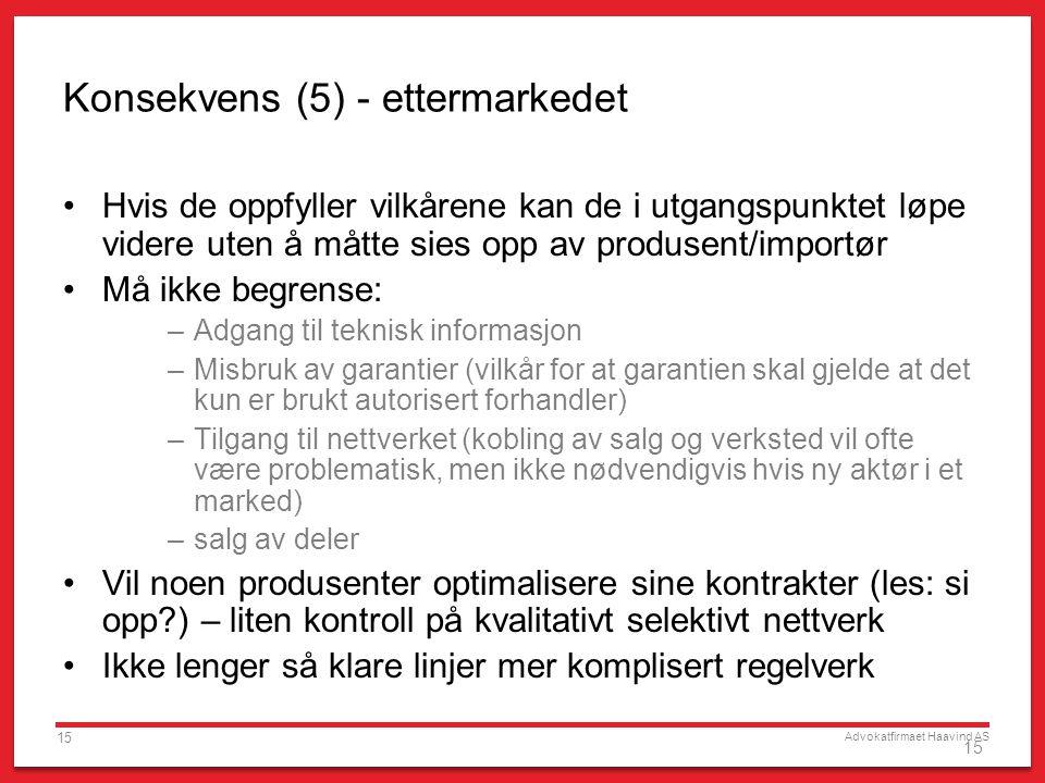 Konsekvens (5) - ettermarkedet