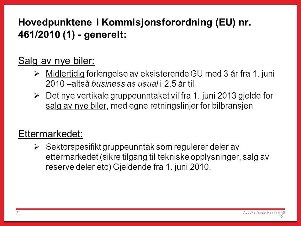 Hovedpunktene i Kommisjonsforordning (EU) nr. 461/2010 (1) - generelt: