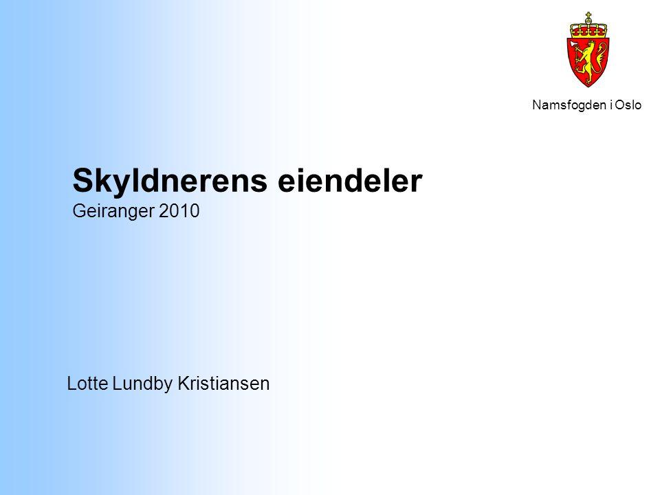 Skyldnerens eiendeler Geiranger 2010