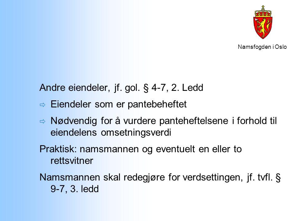 Andre eiendeler, jf. gol. § 4-7, 2. Ledd