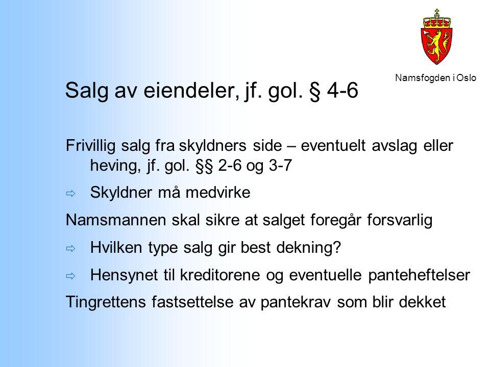 Salg av eiendeler, jf. gol. § 4-6