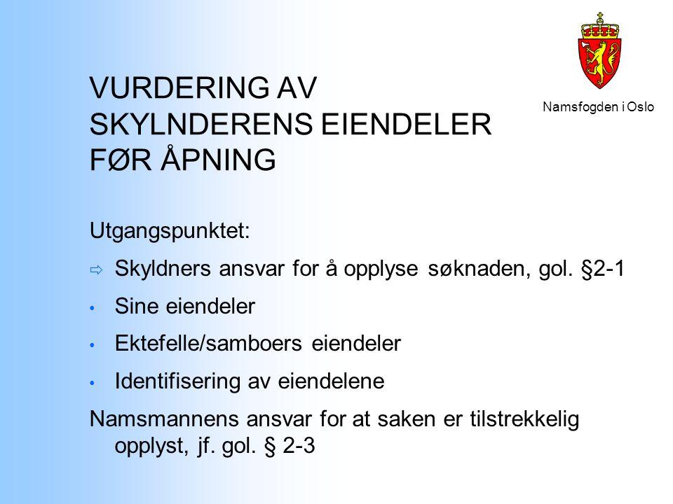 VURDERING AV SKYLNDERENS EIENDELER FØR ÅPNING