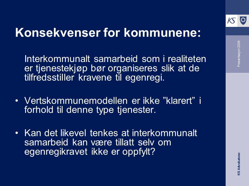Konsekvenser for kommunene: