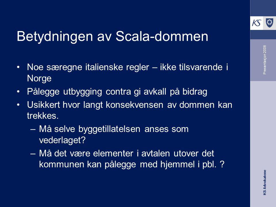 Betydningen av Scala-dommen