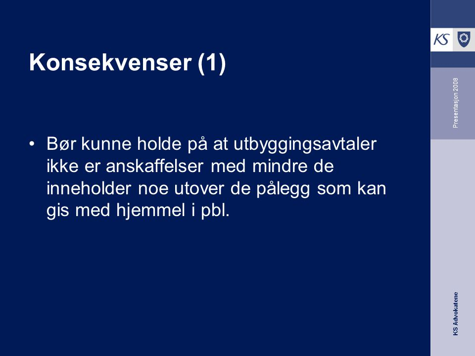 Konsekvenser (1) Presentasjon 2008.