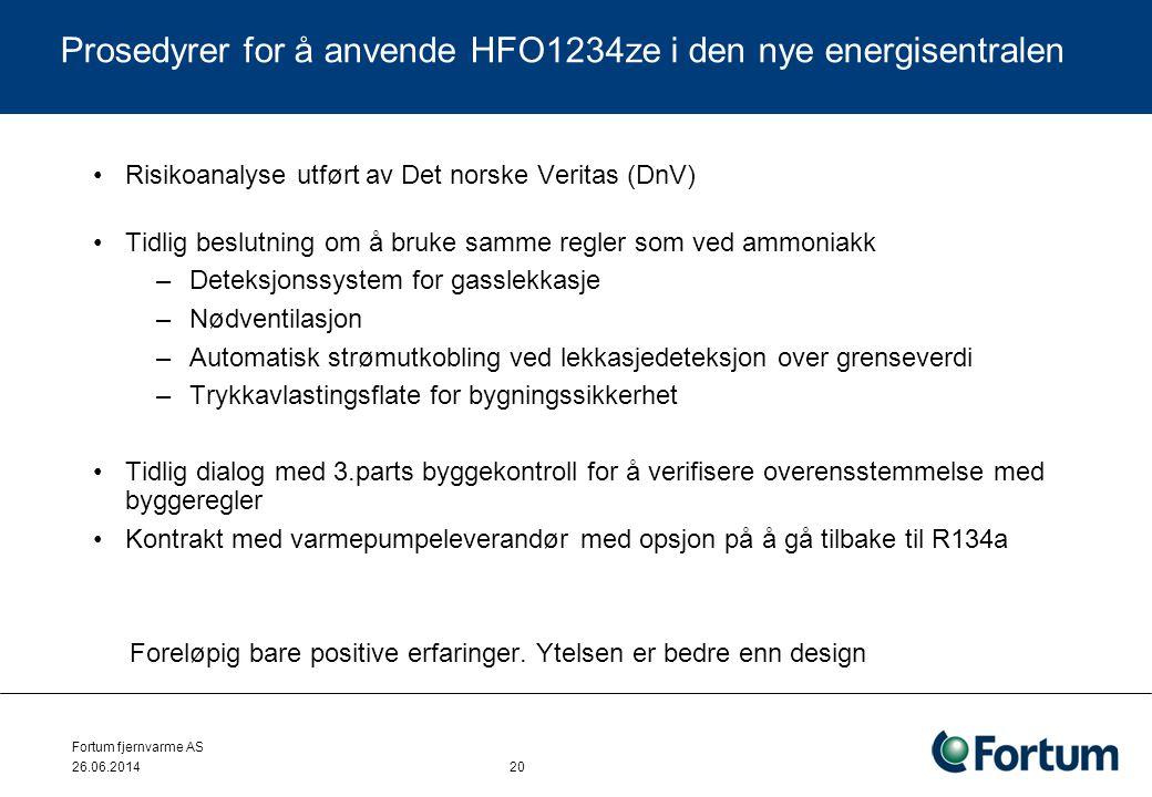 Prosedyrer for å anvende HFO1234ze i den nye energisentralen