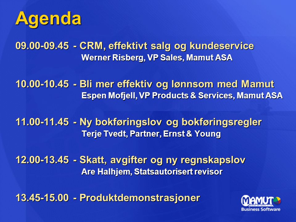 Agenda 09.00-09.45 - CRM, effektivt salg og kundeservice